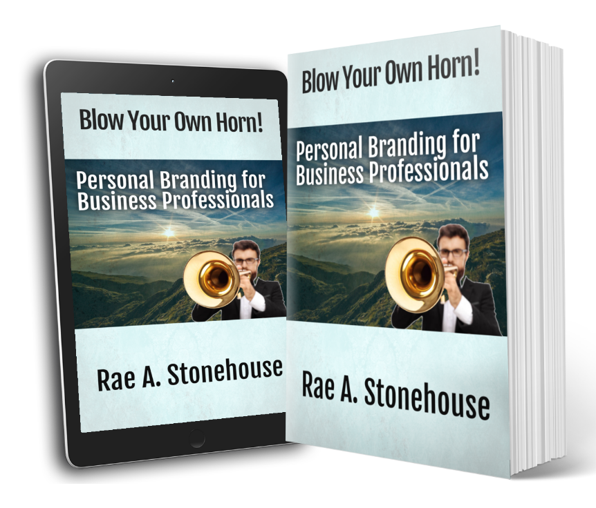 Blow Your Own Horn! Personal Branding for Business Professionals
